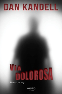 Via Dolorosa, smärtans väg (e-bok) av Dan Kande