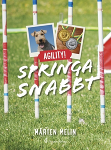 Agility! Springa snabbt (ljudbok) av Mårten Mel