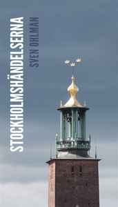 Stockholmshändelserna (e-bok) av Sven Ohlman