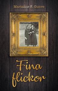 Fina flickor (e-bok) av Marianne E. Gunve
