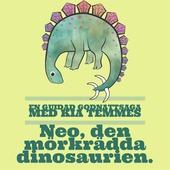 Neo den mörkrädda dinosaurien