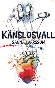 Känslosvall (e-bok) av Sanna Ivarsson