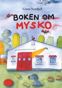 Boken om Mysko (e-bok) av Göran Nordfjell