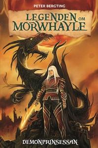 Legenden om Morwhayle: Demonprinsessan (e-bok)