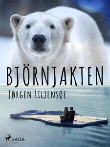 Björnjakten (e-bok) av Jørgen Liljensøe