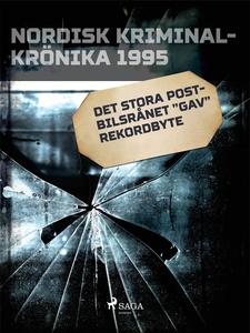 """Det stora postbilsrånet """"gav"""" rekordbyte (e-bok"""