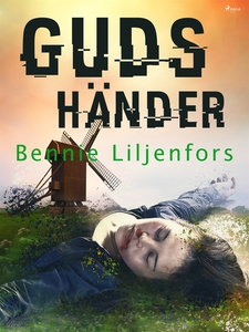 Guds händer (e-bok) av Bennie Liljenfors