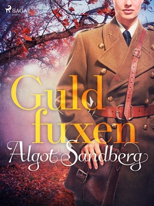 Guldfuxen (e-bok) av Algot Sandberg