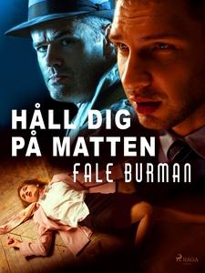 Håll dig på mattan! (e-bok) av Fale Burman