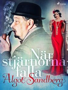 När stjärnorna falla (e-bok) av Algot Sandberg