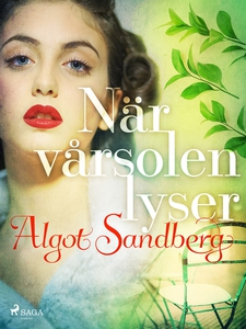 När vårsolen lyser (e-bok) av Algot Sandberg