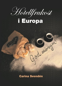 Hotellfrukost i Europa (e-bok) av Carina Svendé