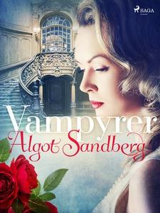 Vampyrer (e-bok) av Algot Sandberg