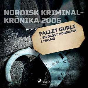 Fallet Gurli - en olöst mordgåta i Malmö (ljudb
