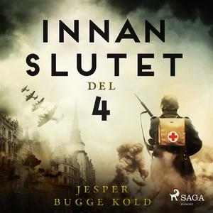 Innan slutet del 4 (ljudbok) av Jesper Bugge Ko
