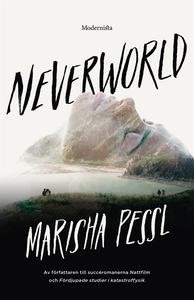 Neverworld (e-bok) av Marisha Pessl
