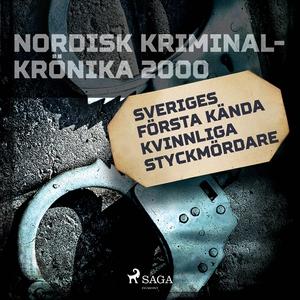 Sveriges första kända kvinnliga styckmördare (l