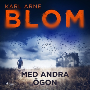 Med andra ögon (ljudbok) av Karl Arne Blom