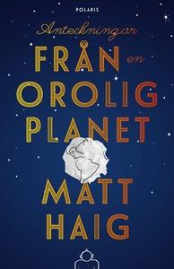 Anteckningar från en orolig planet (e-bok) av M