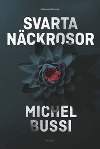Svarta näckrosor (e-bok) av Michel Bussi