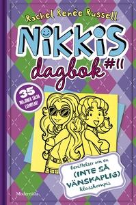 Nikkis dagbok #11: berättelser om en (inte-så-v