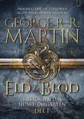 Eld & Blod: Historien om huset Targaryen (Del I)