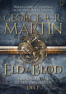 Eld & Blod: Historien om huset Targaryen (Del I