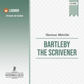 Bartleby the Scrivener, A Story of Wall Street.