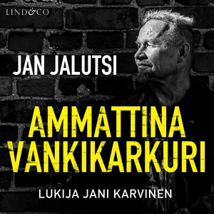 Ammattina vankikarkuri 2 (ljudbok) av Jan Jalut