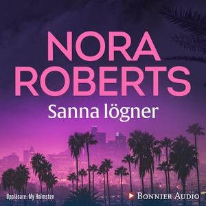 Sanna lögner (ljudbok) av Nora Roberts