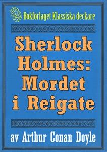 Sherlock Holmes: Äventyret med mordet i Reigate