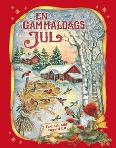 En gammaldags jul (e-bok) av Ingrid Elf