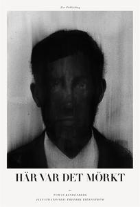 Här var det mörkt (e-bok) av Tomas Kindenberg