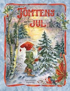 Tomtens jul (e-bok) av Ingrid Elf