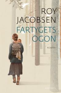 Fartygets ögon (e-bok) av Roy Jacobsen