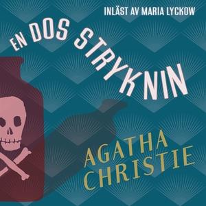 En dos stryknin (ljudbok) av Agatha Christie