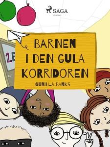 Barnen i den gula korridoren (e-bok) av Gunilla