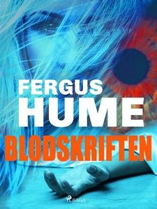 Blodskriften (e-bok) av Fergus Hume