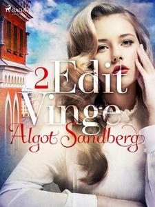 Edit Vinge - 2 (e-bok) av Algot Sandberg