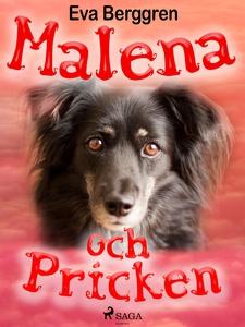 Malena och Pricken (e-bok) av Eva Berggren