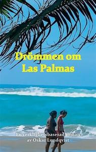 Drömmen om Las Palmas (e-bok) av Oskar Lundqvis