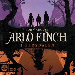 Arlo Finch i Eldsdalen (ljudbok) av John August