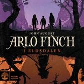 Arlo Finch i Eldsdalen