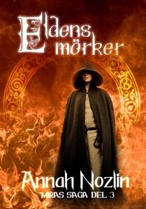 Eldens mörker (e-bok) av Annah Nozlin