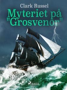 """Myteriet på """"Grosvenor"""" (e-bok) av Clark Russel"""