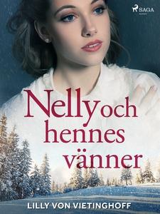Nelly och hennes vänner (e-bok) av Lilly von Vi
