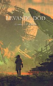 Levande död (e-bok) av Gabriella p. Kjeilen