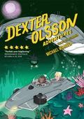 Dexter Olsson Adventures - Flykten till vulkanön