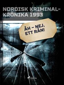Åh – nej, ett rån! (e-bok) av Diverse författar