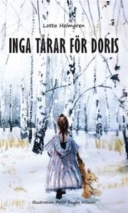 Inga tårar för Doris (e-bok) av Liselotte Holmg